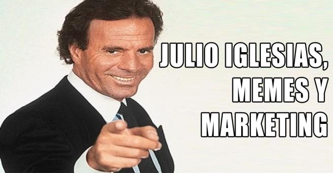 julio_iglesias_memes_marketing