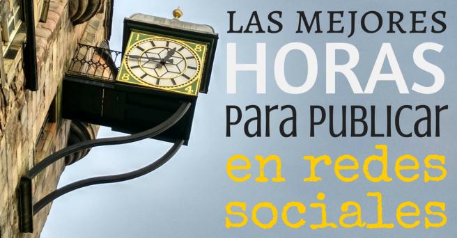 mejores horas publicar en redes sociales