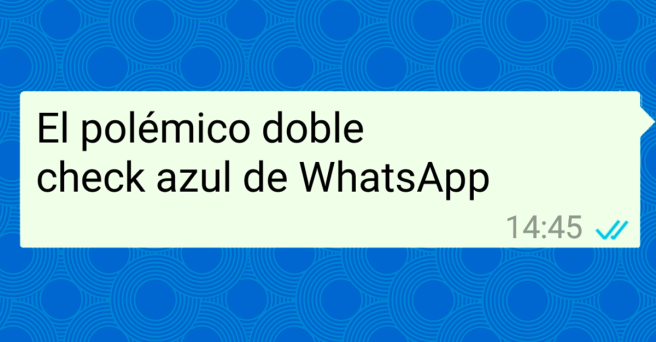 polémico doble check azul whatsapp